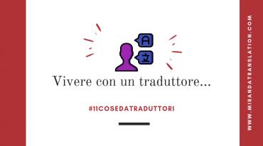 Cose Da Traduttori - Vivere con un Traduttore - Lourdes Miranda